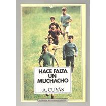 Hace Falta Un Muchacho / A. Cuyás