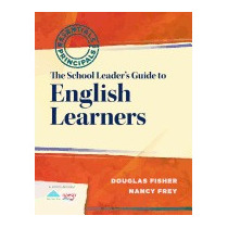 School Leaders Guide To English Learners:, Douglas Fisher
