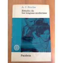 A. J. Roche, Estudio De Las Lenguas Modernas.