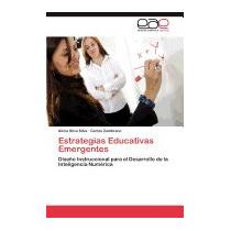 Estrategias Educativas Emergentes, Alicia Silva Silva