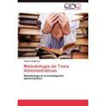 Metodologia De Tesis Administrativas, Gabriel Guti?rrez