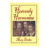 Heavenly Harmonies, Mary Devlin
