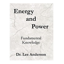 Energy And Power: Fundamental Knowledge, Leslie Anderson