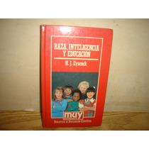Libro, Muy Interesante - Raza, Inteligencia Y Educación