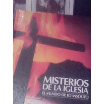 De Lo Insólito Misterios De La Iglesia