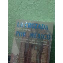 Cuestión Religiosa En México Es Una Historia De Jean Meyer