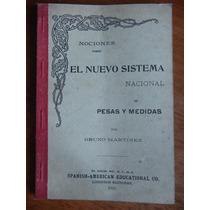 Antiguo Libro El Nuevo Sistema Nacional De Pesas Y Medidas