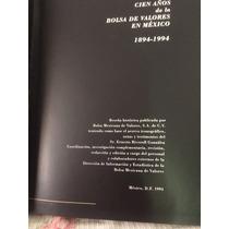 Bolsa Mexicana De Valores A Sus 100 Años