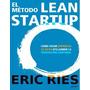 El Método Lean Startup - Ebook - Libro Digital