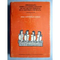 Castellanización De Grupos Indígenas Irma Contreras García