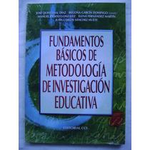 Fundamentos Básicos De Metodolgía De Investigación Educativa