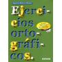 Ejercicios Ortograficos Agustin Mateos Muñoz - Libro