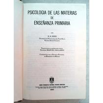 Psicología De Las Materias De Enseñanza Primaria. H. B. Reed