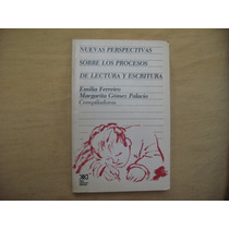 Emilia Ferreiro- Margarita Gómez Palacio, Nuevas Perspectiva