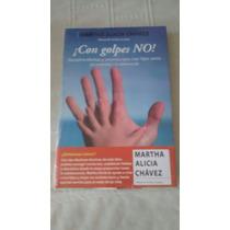 Libro Con Golpes No ! / Martha Alicia Chavez