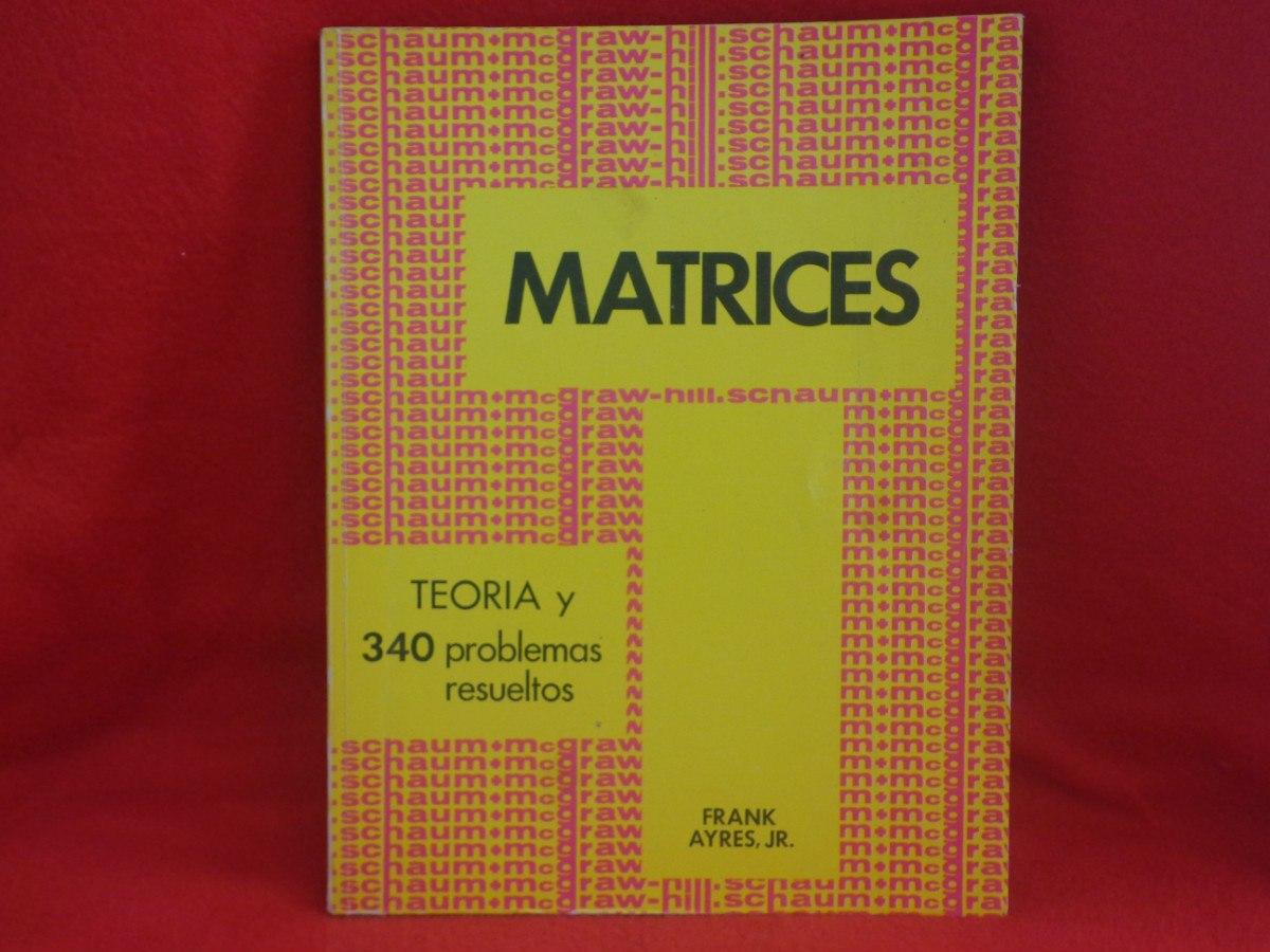 Resultado de imagen de matrices y determinantes schaum