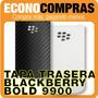 Tapa Trasera Blackberry Bold 9900 Original 100% Nueva!!!!!!