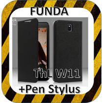 Funda Flip Case Thl W11 Funda + Pen Stylus Gratis Piel