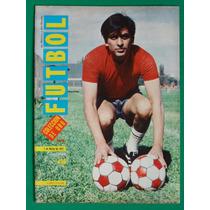 1971 Chivas Guadalajara Alberto Onofre Revista De Futbol