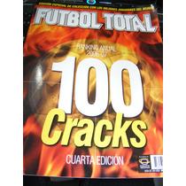 Revista Futbol Total Cracks Goleadores 2005 06 07 08 09