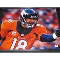 Foto Autografiada Por Peyton Manning Coa Gai Colts Broncos