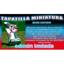 Nfl Delfines Miami Zapatilla Miniatura Cerámica&acrilico Maa