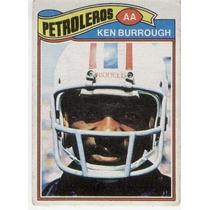 1977 Topps Mexican Ken Burrough Petroleros De Houston