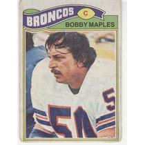 1977 Topps Mexican Bobby Maples Broncos De Denver