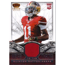 Quinton Patton Tarj C Jersey Crown Royale 2013 49ers Rnt