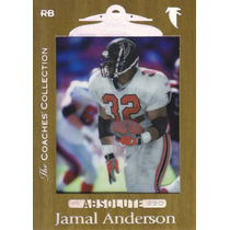 1999 Absolute Ssd Coaches Silver Jamal Anderson Rb /500