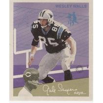 1997 Fleer Goudey I I Gale Sayers Says Wesley Walls