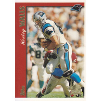 1997 Topps Minted In Canton Wesley Walls Te Panthers