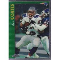 1997 Topps Chrome Ben Coates Te Patriots