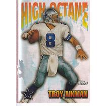 1997 Topps High Octane Troy Aikman Qb Dallas Cowboys