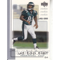 2001 Ud Top Tier Rookie Freddie Mitchell Wr Eagles /2000