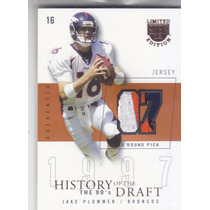 2003 Skybox Le Hd Prime 3clr Jersey Patch Jake Plummer /97