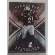 2008 Upper Deck Star Quest Silver Board #sq19 Ladainian Toml