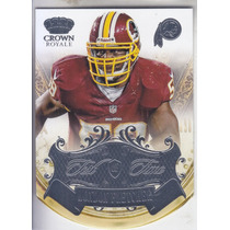 2013 Crown Royale Test Of Time London Fletcher Lb Redskins