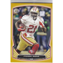 2014 Bowman Gold Border Frank Gore Rb 49ers /75