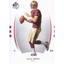 2007 Sp Authentic Alex Smith Qb 49ers