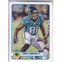 2012 Topps Magic Laurent Robinson Wr Jacksonville Jaguarss