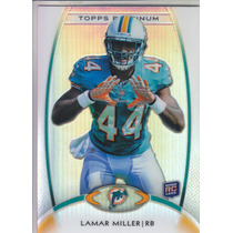 2012 Topps Platinum Base Rookie Lamar Miller Rb Dolphins