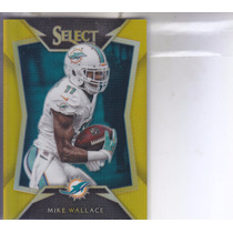 2014 Panini Select Gold Prizm Mike Wallace Wr Dolphins /10