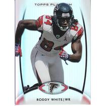 2012 Topps Platinum Base Roddy White Wr Falcons