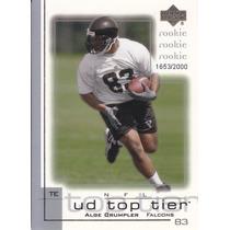 2001 Ud Top Tier Rookie Alge Crumpler /2000 Falcons Te