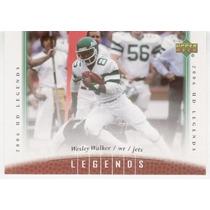 2006 Upper Deck Legends Wesley Walker N Y Jets