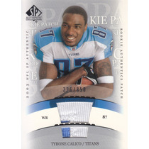 2003 Sp Authentic Patch Jersey Tyrone Calico Titans /850