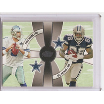 Tony Romo Y Dez Bryant Topps Prime 2010 $8dls Cowboys