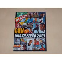 Guia Liga Brasileña 2001 Placar