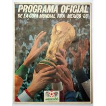 Programa Oficial Mexico 1986 Fifa Copa Mundial